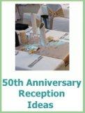 50th wedding anniversary reception ideas