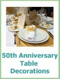 50th anniversary table decorations