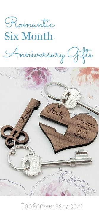 6 month anniversary gift ideas