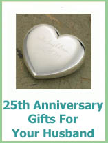 25 year wedding anniversary gift ideas for husband