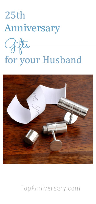25th anniversary gift ideas for your husband