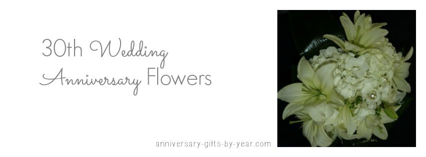 Beautiful 30th Wedding Anniversary Flowers