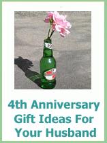 Husband 4th Wedding Anniversary Gift Ideas