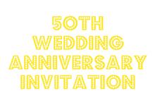 free printable 50th wedding anniversary invitation