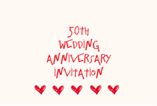 free printable 50th wedding anniversary invitation with red hearts