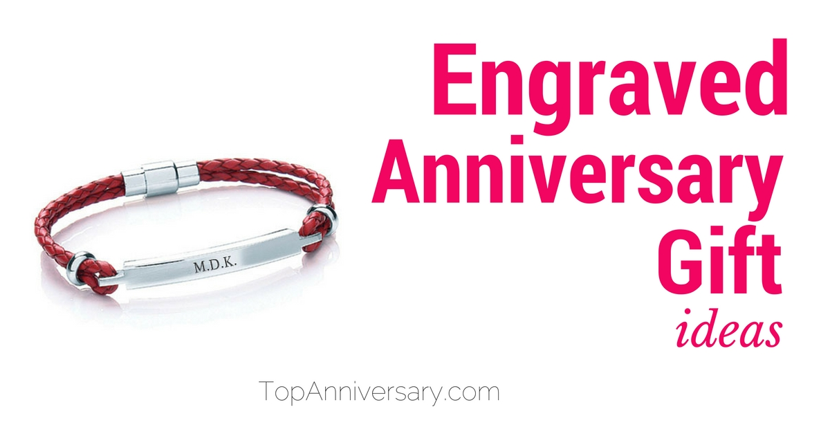 Engraved Anniversary gift ideas