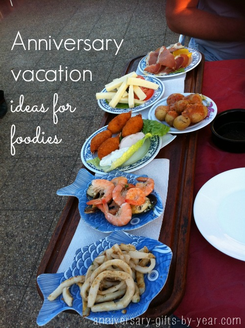 annniversary vacation ideas for foodies