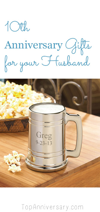 tenth anniversary gifts for your husband
