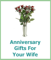 anniversary gifts for your wife