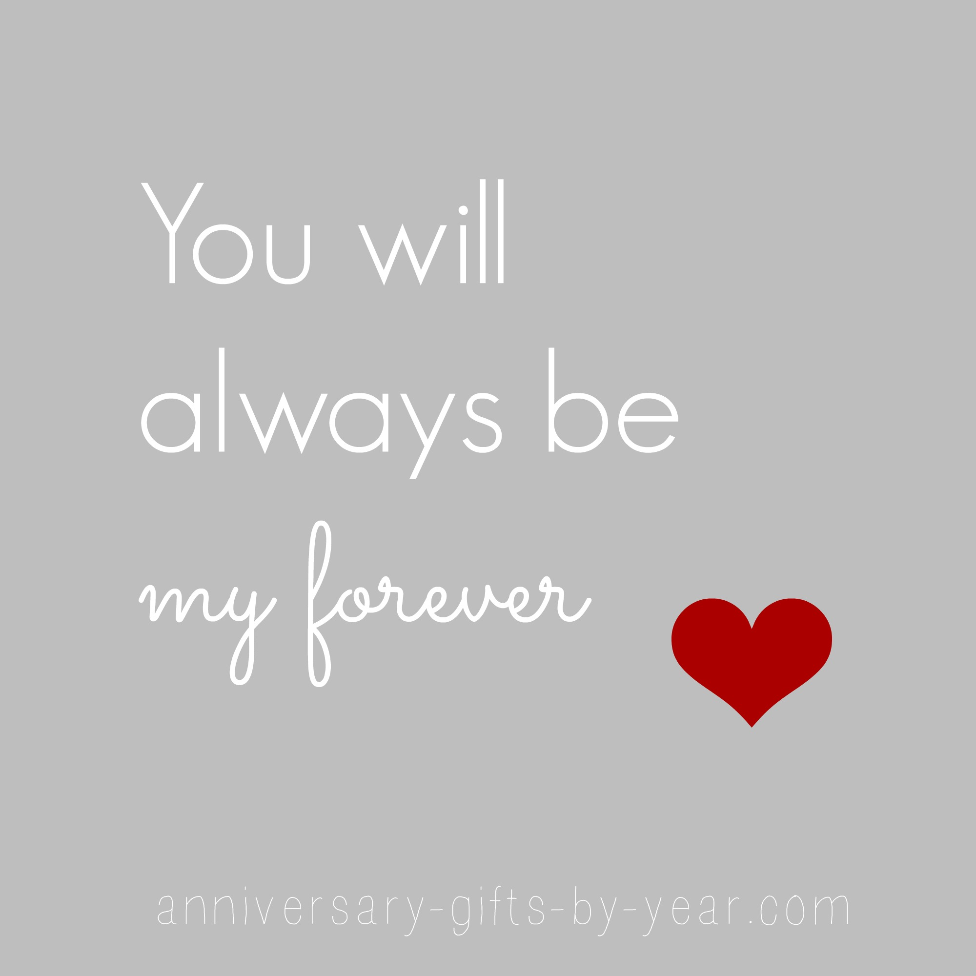 anniversary quote - you will always be my forever